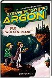 Sternenschiff Argon (Bd. 2): Der Wolken-Planet