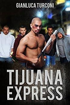 Tijuana Express di [Turconi, Gianluca]