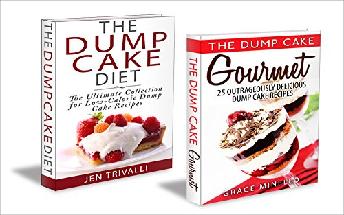 quick-and-easy-the-ultimate-dump-cake-collection-50-delicious-gourmet-low-calorie-dump-cake-recipes-