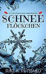 Schneeflöckchen: Eine winterlicher Liebesroman