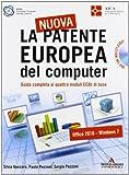 La nuova patente europea del computer. Guida completa ai quattro moduli ECDL di base. Con DVD