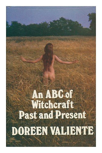 An ABC of witchcraft past & present / [by] Doreen Valiente