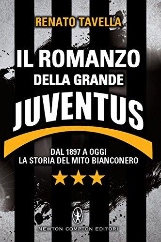 il-romanzo-della-grande-juventus-enewton-saggistica-italian-edition