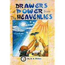 Drawers of Power from the Heavenlies (English Edition)