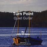 Songtexte von John Williams - Turn Point: Quiet Guitar