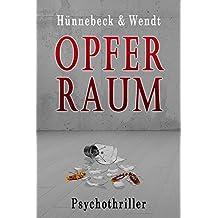Opferraum: Psychothriller