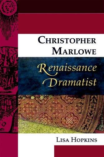 Christopher Marlowe, Renaissance Dramatist (Renaissance Dramatists)