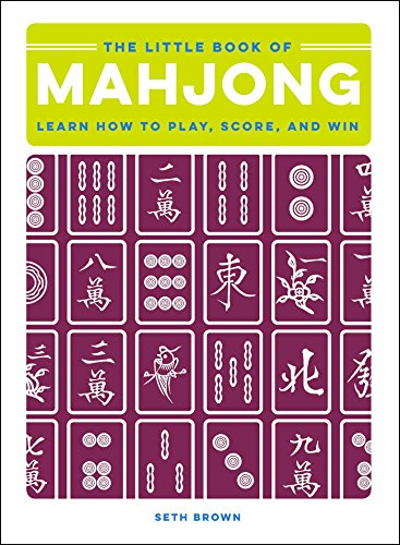 The Little Book of Mahjong: Learn How to Play, Score, and Win (English Edition) - Tile Bridge