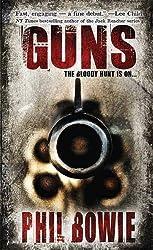 Guns (John Hardin series) by Phil Bowie (2006-08-01)