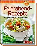 Feierabend-Rezepte (Minikochbuch): Einfach, schnell & abwechslungsreich
