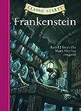 Frankenstein (Classic Starts)