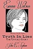 Emma Watson-- Truth In Lies