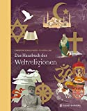 Das Hausbuch der Weltreligionen: Jubiläumsausgabe - Christine Schulz-Reiss