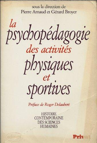 La psychopédagogie des activités physiques et sportives