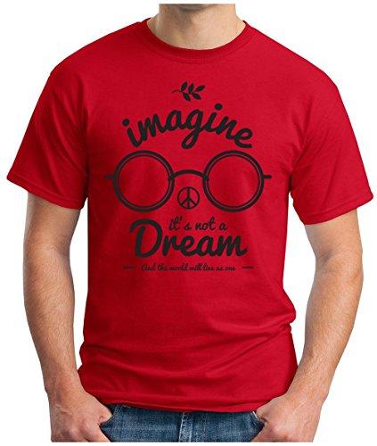 OM3 - IMAGINE-DREAM - T-Shirt PEACE it's not a Dream PACE PAIX Frieden POP MUSIC KULT WEED GEEK, S - 5XL Rot