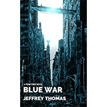 Blue War: A Punktown Novel (English Edition)