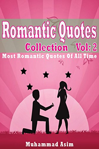 Romantic Quotes Collection Most Romantic Quotes Of All Time EBook Magnificent Most Romantic Quotes