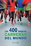 Las 400 mejores carreras del mundo (Deportes)