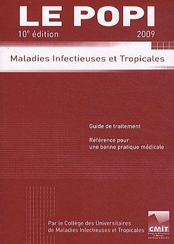 Le POPI 2009 : Maladies infectieuses et tropicales