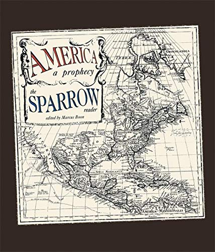 America: A Prophecy: The Sparrow Reader (Sparrow Reader (Soft Skull Press)) (Press Soft Skull)