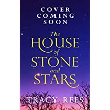 The House of Stone and Stars