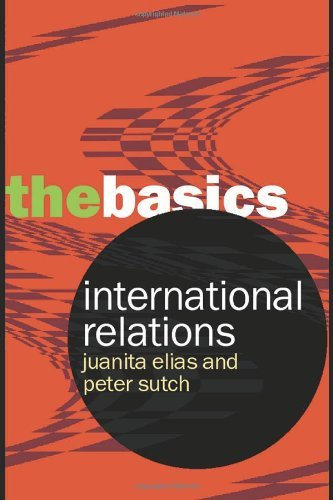 International Relations: The Basics by Peter Sutch (2007-05-24)