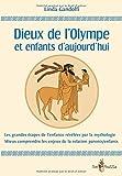 Telecharger Livres Dieux de l Olympe et enfants d aujourd hui (PDF,EPUB,MOBI) gratuits en Francaise