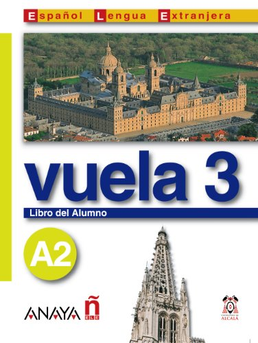 Nuevo Sueña: Vuela 3 Libro del Alumno A2 (Métodos - Vuela - Vuela 3 A2 - Libro Del Alumno)