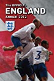 Official England FA Annual 2012 (Annuals 2012)
