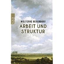 Arbeit und Struktur