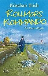 Rollmopskommando: Ein Küsten-Krimi (Thies Detlefsen & Nicole Stappenbek)