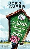 Im Grab schaust du nach oben (print edition)