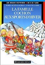 La Famille Cochon aux sports d'hiver de Marie-Agnès Gaudrat