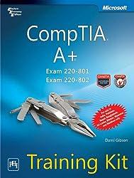 CompTIA A+ Exam 220-801 & Exam 220-802: Training Kit