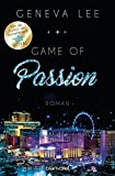 Game of Passion: Roman (Die Love-Vegas-Saga 2)