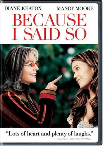 Because I Said So (Full Screen Edition) by Diane Keaton