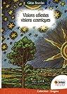 Visions célestes - Visions cosmiques par Bourdais