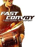 Fast Convoy - Tödlicher Transport [dt./OV]