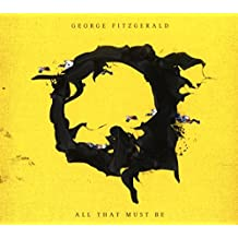 All That Must Be (Digipak)
