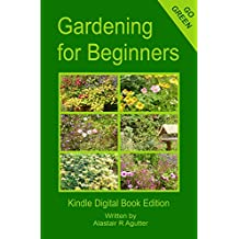 Gardening For Beginners: Discovering Your Green Fingers