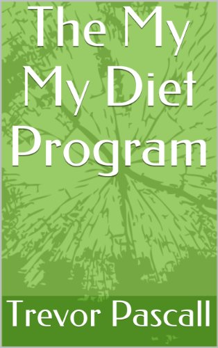 the-my-my-diet-program-be-in-charge-of-your-diet-english-edition