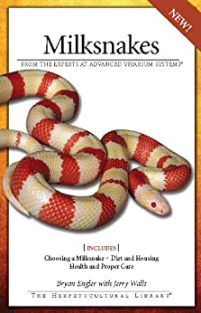 Milksnakes (Herpetocultural Library) by [Engler, Bryan]