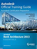 Autodesk Revit Architecture 2013 Essentials (SYBEX)