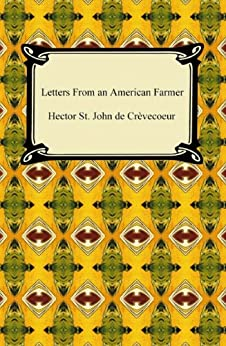 letters from an american farmer letters from an american farmer ebook hector st de 23326