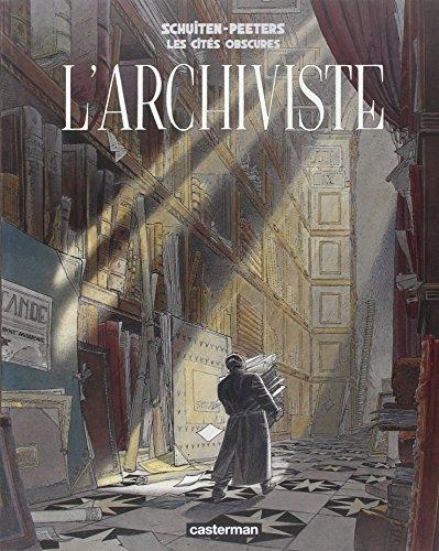 Les cités obscures : L'archiviste