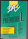 Objectif bac : Guide première L