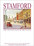 Stamford: An Illustrated History by Estelle F. Feinstein (2002-07-01)