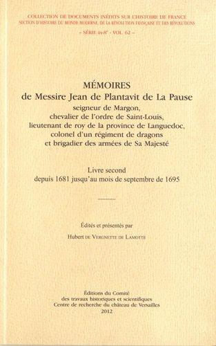 Mémoires de Messire Jean de Plantavit de La Pause : Livre second depuis 1681 jusqu'au mois de septembre de 1695