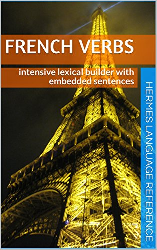 Couverture du livre French Verbs: intensive lexical builder with embedded sentences (Hermes language Reference t. 14)