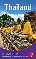 Thailand Dream Trip (Footprint Dream Trip Thailand)